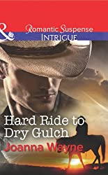 Hard Ride to Dry Gulch (Mills & Boon Intrigue) (Big