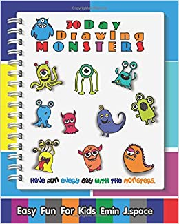 30 Day Draw Monsters Easy Fun For Kids Drawing And Coloring Pages