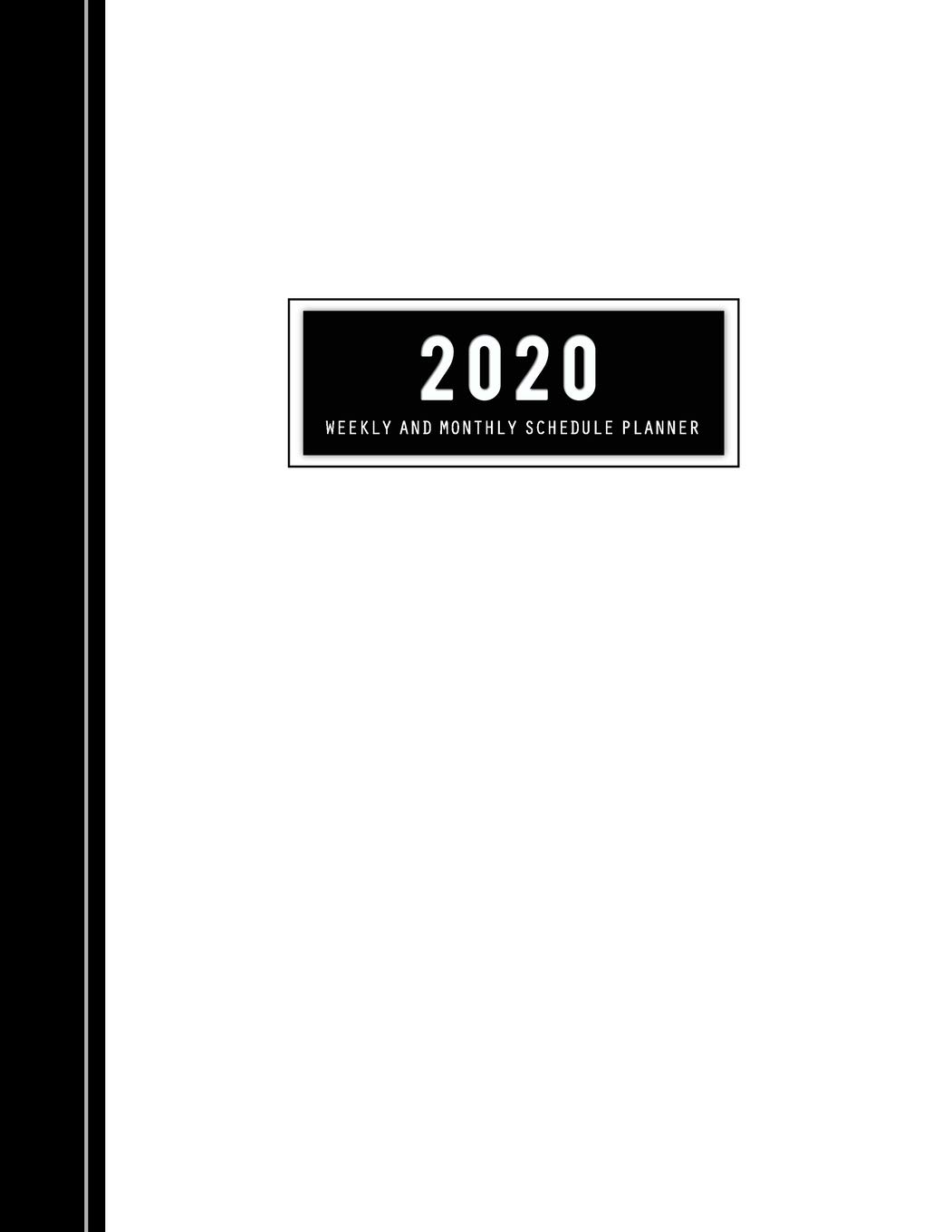 Weekly and Monthly Planner 2020: Yearly Schedule Diary or ...