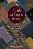 """""""I wish to keep a record"""": Nineteenth-Century New Brunswick Women Diarists and Their World"""
