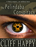 The Pelindaba Conspiracy (Friends From Damascus Book 2)