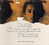 img - for Luis Gonzalez Palma book / textbook / text book
