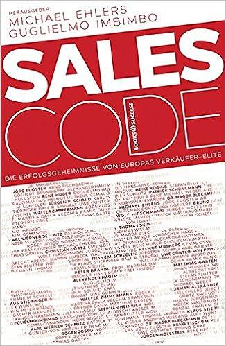 Cover des Buchs: Sales Code 55: Die Erfolgsgeheimnisse von Europas Verkäufer-Elite