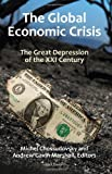 The Global Economic Crisis The Great Depression of the XXI Century