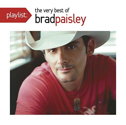 Brad Paisley - Playlist: The Very Best of Brad Paisley - Lyrics2You