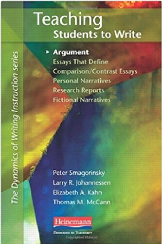 Teaching Students to Write Argument (The Dynamics of Writing Instruction Series)