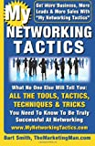 My Networking Tactics, Bart Smith, 1461163692