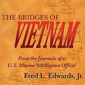 The Bridges of Vietnam Audiobook