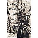 The Misbegotten Girl: A Pride and Prejudice Variation- Novella