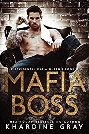 Mafia Boss (The Accidental Mafia Queen Book 1)