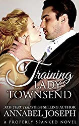 Training Lady Townsend (Properly Spanked Book 1)