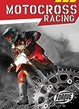 Motocross Racing (Torque Books: Action Sports) (Torque: Action Sports)