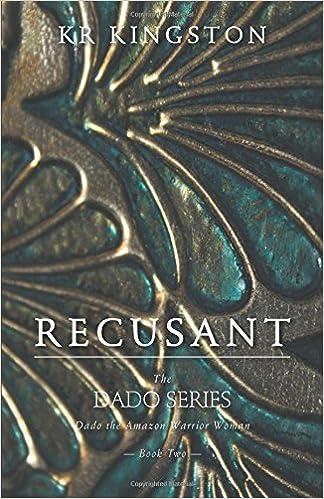 Book Recusant - Dado the Amazon Warrior Woman by Kr Kingston (2014-08-20)