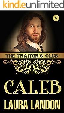 The Traitor's Club: Caleb