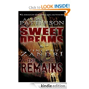 Sweet Dreams/The Remains (2 in 1 Edition) Vincent Zandri