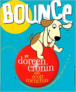 Bounce: Cronin, Doreen, Menchin, Scott: 0076714013995: Amazon.com: Books