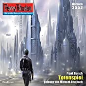 Totenspiel (Perry Rhodan 2552) | Frank Borsch