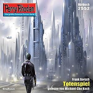 Totenspiel (Perry Rhodan 2552) Hörbuch