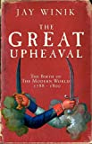 Book cover for The Great Upheaval: The Birth of the Modern World, 1788-1800