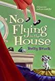 No Flying in the House, Betty Brock, 0613084519