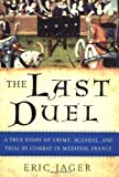 The Last Duel, Eric Jager, 0767914163