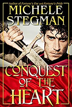 Conquest of the Heart by [Stegman, Michele]