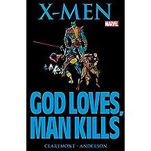 Marvel Graphic Novel #5: X-Men: God Loves, Man Kills