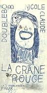 La crâne rouge par Claude