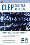 By Stu Schwartz - CLEP College Algebra with Online Practice Tests (Eighth Edition, Revised) (6/22/13)