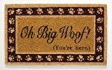 """Oh Big Woof (You're Here)"" Coir Doormat by Extra Weave"