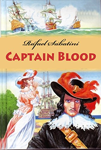 Amazon captain blood illustrated ebook rafael sabatini captain blood illustrated by sabatini rafael fandeluxe Ebook collections