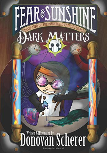 Download Fear and Sunshine: Dark Matters: Book Two of the Darksmith Family Legacy (Volume 2) pdf epub