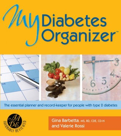 My Diabetes Organizer: The Essential Planner and Record-keeper for People With Type 2 Diabetes My D