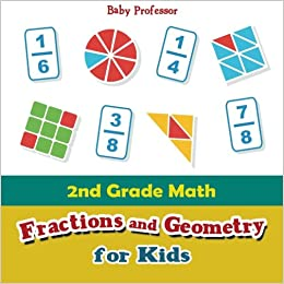 Book 2nd Grade Math: Fractions and Geometry for Kids