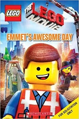[ Lego the Lego Movie: Emmet's Awesome Day (Lego) By Holmes, Anna ( Author ) 2014 ]