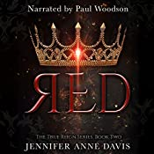 Red (The True Reign Series) | Jennifer Anne Davis