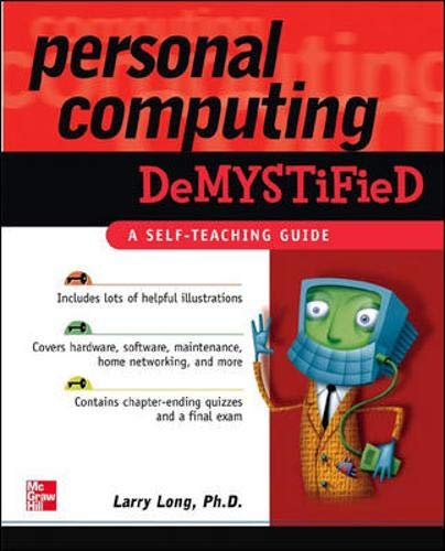 Personal Computing Demystified (Computing Personal)