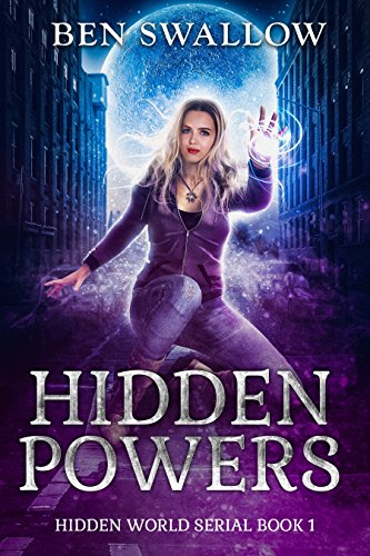 Hidden Powers (The Hidden World Serial Book 1) (English Edition)