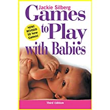 Games To Play With Babies,3Rd Edition