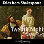 Tales from Shakespeare: Twelfth Night | Mary Lamb