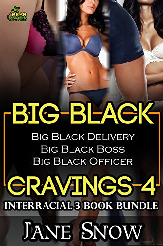 Big Black Cravings 4 (Interracial 3 Book - Three Pears Big