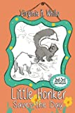 img - for Little Honker Saves the Day (The Little Honker Series) (Volume 1) book / textbook / text book