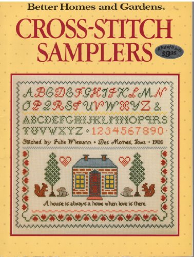 Better Homes and Gardens Cross-Stitch Samplers (Homes Stitch And Cross Gardens Better)