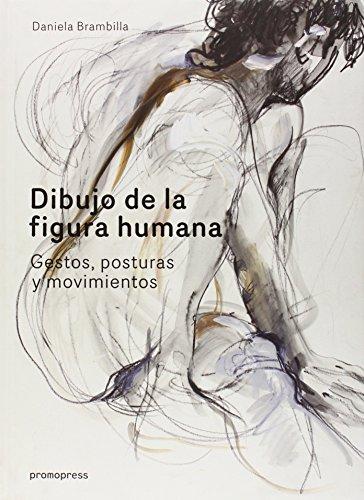 Descargar Libro Dibujo De La Figura Human. Gestos, Posturas Y Movimientos Daniela Brambilla
