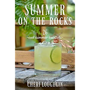Summer on the Rocks: 26 Cool Summer Cocktails
