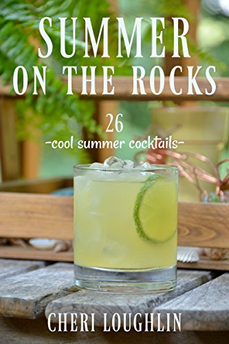 Summer on the Rocks: 26 Cool Summer (Rum On The Rocks)
