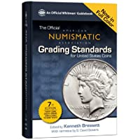 Official ANA Grading Standards for United States Coins (Official American Numismatic Association Grading Standards for United States Coins)