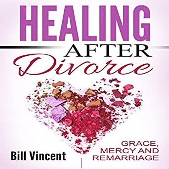 How long to heal after divorce
