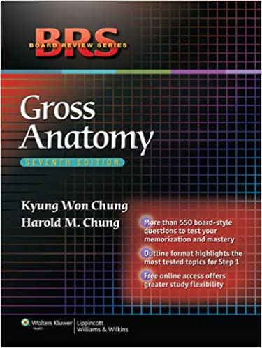 BRS Gross Anatomy (Board Review Series) - Kindle edition by Kyung ...