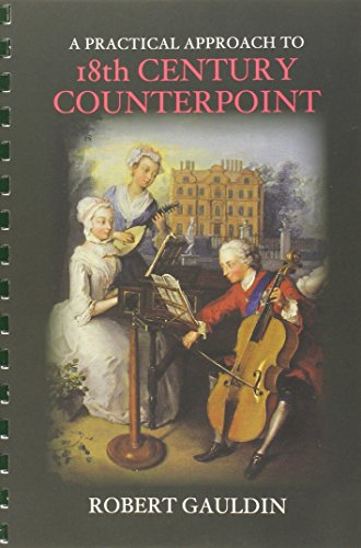 A Practical Approach to 18th Century Counterpoint, Revised Edition (Century Music 18th)